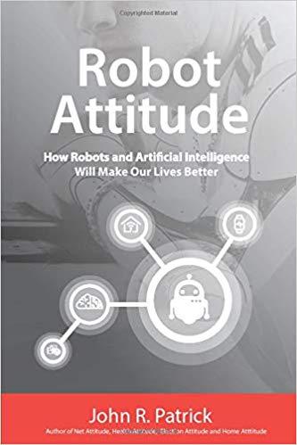 Robot Attitude by John Patrick
